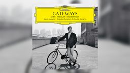 Long Yu / Maxim Vengerov - Gateways