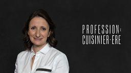 Profession : cuisinier.ère