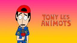 Tony les animots