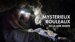 Mystérieux rouleaux de la mer Morte