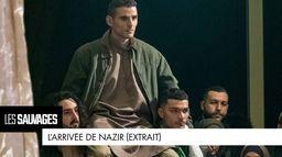 L'arrivée de Nazir