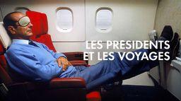 Les présidents et les voyages