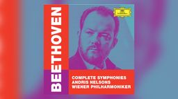 Andris Nelsons - Beethoven : Complete Symphonies