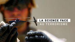 La science face au terrorisme