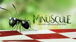 Minuscule : la vallée des fourmis perdues