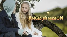 Anges en mission