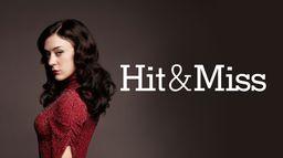 Hit & Miss