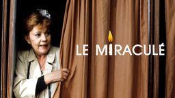 Le miraculé