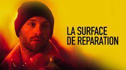 La surface de réparation