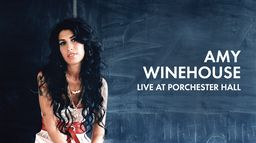 Amy Winehouse Live at the Porchester Hall