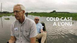 Cold Case à l'Onu