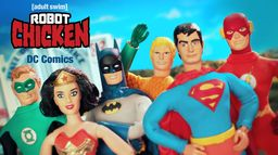 Robot Chicken - DC Comics