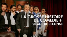 La grosse histoire de Comédie+ : 20 ans de déconne !