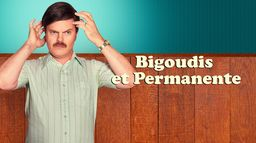 Bigoudis et permanente
