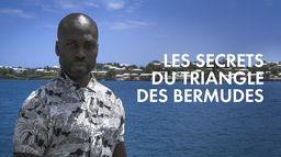Les secrets du Triangle des Bermudes