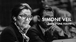 Simone Veil, la loi d'une femme