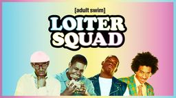 Loiter Squad - S2 - Ép 1