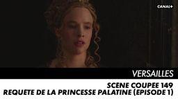 Requête de la Princesse Palatine (épisode 1)