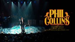 Phil Collins GOING BACK LIVE AT THE ROSELAND