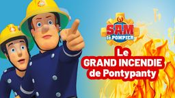 Sam le pompier : Le grand incendie de Pontypandy