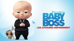 Baby Boss : les affaires reprennent