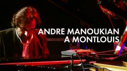 André Manoukian à Montlouis