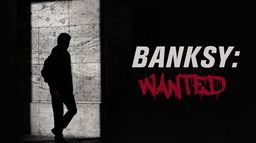 Banksy Wanted