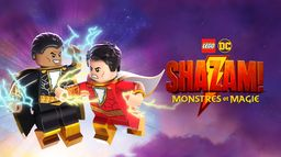 Lego DC Shazam : Monstres et magie