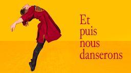 Et puis nous danserons