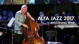 Alfa Jazz 2017 An Evening with Avishai Cohen