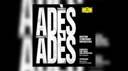 Thomas Adès - Conducts Adès