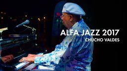Alfa Jazz Fest 2017 Chucho Valdés Quartet