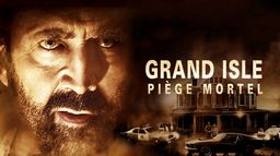 Grand Isle : Piège mortel