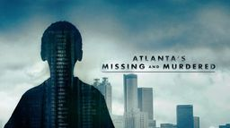 Atlanta's Missing and Murdered : The Lost Children