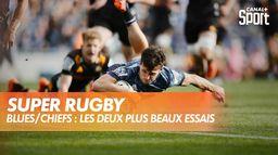 Les superbes essais de Blues / Chiefs : Super Rugby