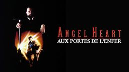 Angel Heart, aux portes de l'enfer