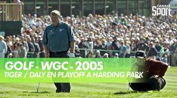 Quand Tiger battait Daly à Harding Park : WGC - Amex Championship 2005