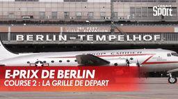 E-Prix de Berlin : grille de départ de la course 2 : Formule E