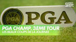 Les plus beaux coups de la journée : PGA Championship 2020 - 3ème Tour