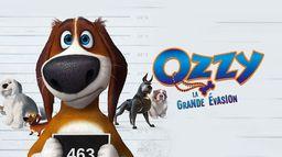 Ozzy : la grande évasion