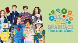 Brainiacs, l'école des génies