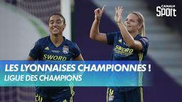 Les Lyonnaises sont championnes d'Europe ! : UEFA Women's Champions League