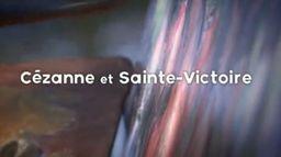Cézanne et la Sainte-Victoire