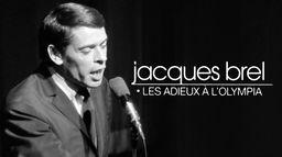 Jacques Brel, adieux à l'Olympia