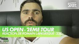 Réaction de Romain Langasque - 33ème : US Open