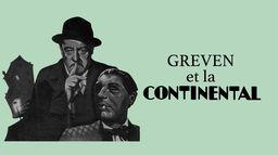 Greven et la Continental, la fin d'une affabulation