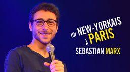 Sebastian Marx : Un New-Yorkais à Paris