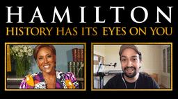 Hamilton: History Has Its Eyes on You