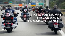Bikers for Trump : l'escadron de la Maison Blanche