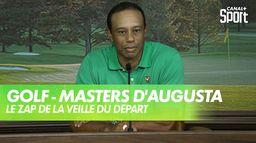 Le zap du Masters d'Augusta à la veille du départ : Golf